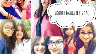MOTHER DAUGHTER'S TAG |(HINDI VLOG)|