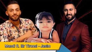 Mandi ft. Ilir Tironsi - Jasim (Official Audio)