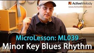 Easy Minor Key Blues Rhythm Guitar Lesson - Blues Guitar Lesson - ML039