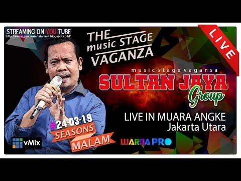 Xxx Mp4 LIVE SULTAN JAYA GROUP PART MALAM EDISI 24 03 2019 MUARA ANGKE JAKARTA UTARA 3gp Sex