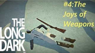 The Long Dark: The Joys of Weapons (Ep4)
