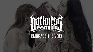 Darkness Assembly - Embrace the Void