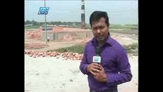 Dangerous Brick Field Dhaka Risk Environment- Ekushey Television ETV- Akhil Podder