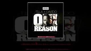 Tilla - Oni Reason Ft.  Davido (OFFICIAL AUDIO 2016)