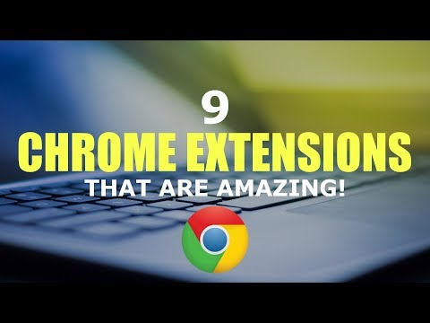 Xxx Mp4 9 Chrome Extensions That Are Amazing 3gp Sex
