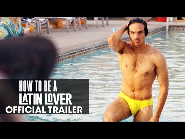 How To Be A Latin Lover (2017) Official Trailer - Salma Hayek, Eugenio Derbez