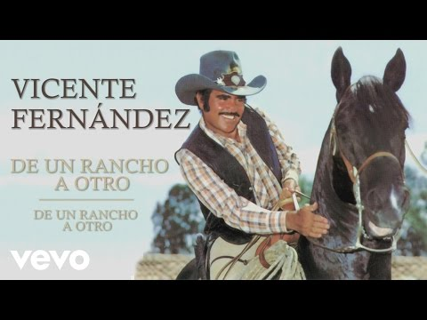 Xxx Mp4 Vicente Fernández De Un Rancho A Otro Cover Audio 3gp Sex