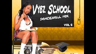 DJ KENNY VYBZ SCHOOL DANCEHALL MIX VOL.2  JAN 2K17