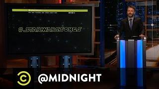 #HashtagWars - #StarWarsSongs - @midnight with Chris Hardwick