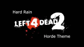 Left 4 Dead 2 - Hard Rain Horde Theme