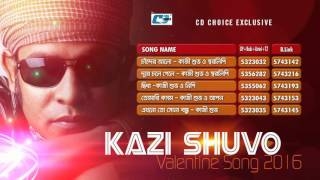 kazi Shuvo | Audio Jukebox | New Songs  2016