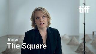 THE SQUARE Trailer   New Release 2017