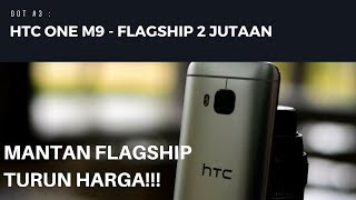 HTC One M9 - Flagship 2 Jutaan