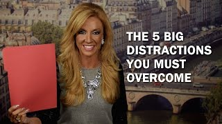 The 5 Big Distractions You Must Overcome