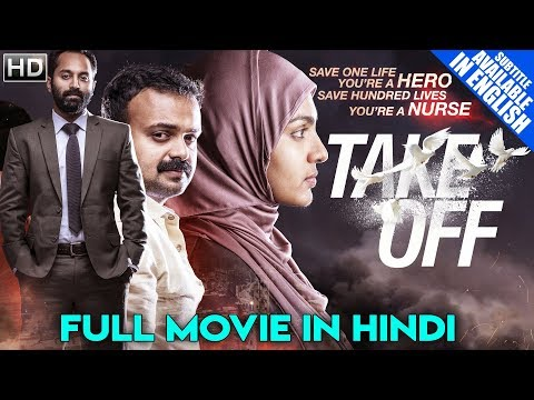 Xxx Mp4 Take Off 2018 Latest South Indian Full Hindi Dubbed Movie Parvathy New Released 2018 Movie 3gp Sex