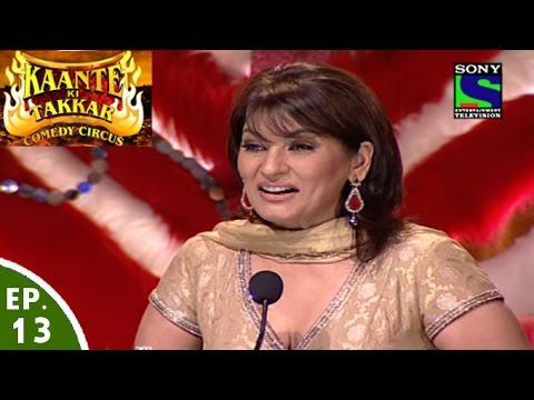 Comedy Circus Kaante Ki Takkar Episode 13 Semi Finals are dubbed in Hindi