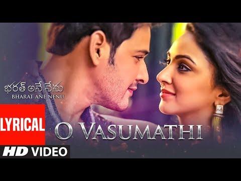 O Vasumathi Lyrical Video Song || Bharat Ane Nenu Songs || Mahesh Babu, Devi Sri Prasad, Yazin, Rita