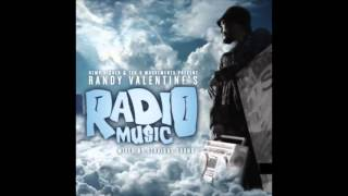 Randy Valentine - Radio Music (FULL MIXTAPE 2016)(Mixed by STRAIGHT SOUND)