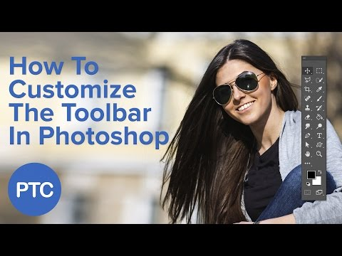 How To Customize The Toolbar In Photoshop
