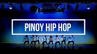 HOUSE OF CHAMPIONS 2017 | Opens Division | Pinoy Hip Hop (Philippines)