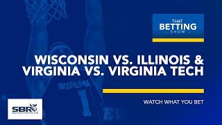 NCAA Basketball Picks | Wisconsin vs Illinois & Virginia vs Virginia Tech Predictions | Feb 18th