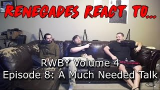 Renegades React to... RWBY Volume 4 Chapter 8: A Much Needed Talk