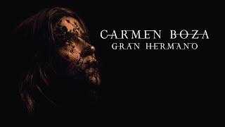 Carmen Boza - Gran Hermano (Video Oficial)