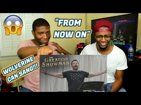 "The Greatest Showman | ""From Now On"" with Hugh Jackman  (REACTION)"