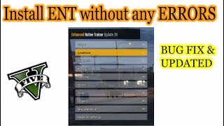 How to Install Enhanced Native Trainer (ENT) in GTA 5 !