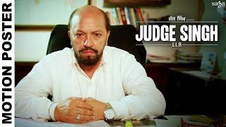 Judge Singh LLB - Motion Poster - Ravinder Grewal - Sardar Sohi - Latest Punjabi Movies 2015