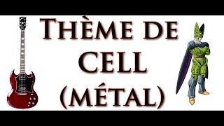 COVERS #01 - Thème de Cell (DBZ)