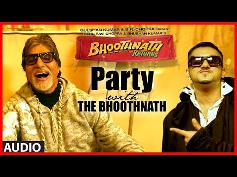 Xxx Mp4 Party With The Bhoothnath Ft Yo Yo Honey Singh Audio Bhoothnath Returns Amitabh Bachchan 3gp Sex