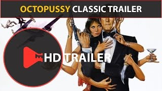 Octopussy (1983) Classic Movie Trailers (13th James Bond) Roger Moore