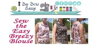 How to sew the Easy Breezy Blouse