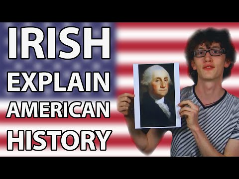 watch Irish people Attempt To Explain American History