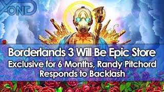 Borderlands 3 Will Be Epic Store Exclusive For 6 Months, Randy Pitchford Responds To Backlash