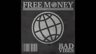 FREE MONEY - Bad Vibes (Full Album)