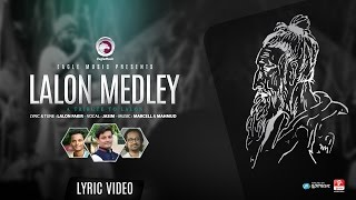 LALON MEDLEY | Marcell Mahmud feat. Jasim | Lyric Video | 2016