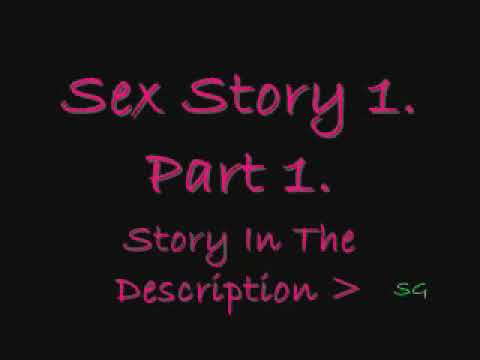 Xxx Mp4 Sex Story 1 Part 1 3gp Sex