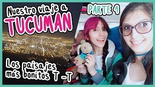 (VLOG) Viaje a TUCUMAN! Los paisajes y gente más bonita ♥