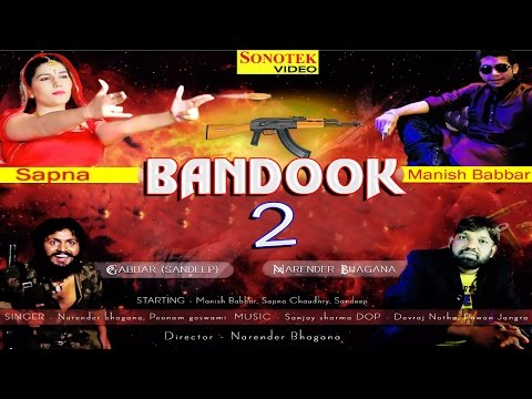 Xxx Mp4 Bandook Chalgi Bandook 2 Sapna Chaudhary Amp Narender Bhagana Haryanvi Video Song 3gp Sex
