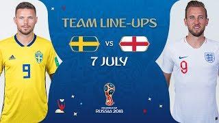 LINEUPS – SWEDEN v  ENGLAND- MATCH 60 @ 2018 FIFA World Cup™