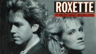 It Must Have Been Love - Roxette - Lyrics/บรรยายไทย
