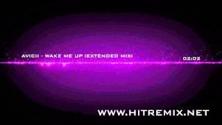 Avicii - Wake Me Up (Extended Remix)