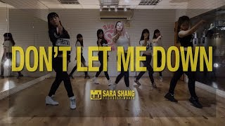 The Chainsmokers - Don't Let Me Down (ft. Daya) / Choreography by Sara Shang (SELF-WORTH)