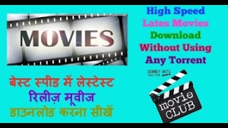 Download any bollywood movie or hollywood dubbed movie in HD.......