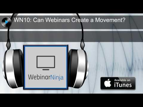 WN10: Can Webinars Create a Movement?