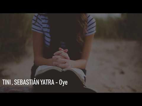 🎵 Tini Sebastián Yatra Oye Letra