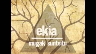 Ekia -  mugak suntsitu