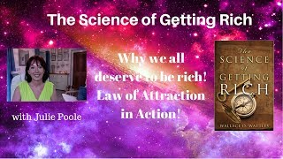 The Science of Getting Rich - Why we all deserve to be rich!